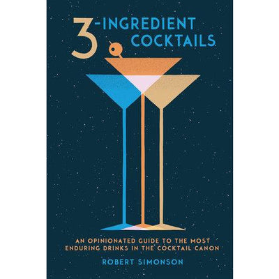 "Dark blue book with a clipart of 3 martini glasses.  The writing is above and says ""3 ingredient cocktails"""