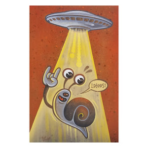"Cartoon snail being beamed up by aliens in a space ship. He has a thought bubble saying ""Laters""."