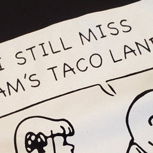 I Still Miss Ram's Taco Land