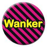 Wanker Badge