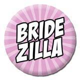 Bridezilla Badge