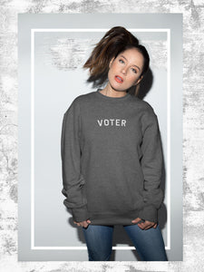 Voter Unisex Sweatshirt - Feelin' Radical