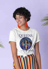 Load image into Gallery viewer, The Squad - Queens Tee - Feelin' Radical