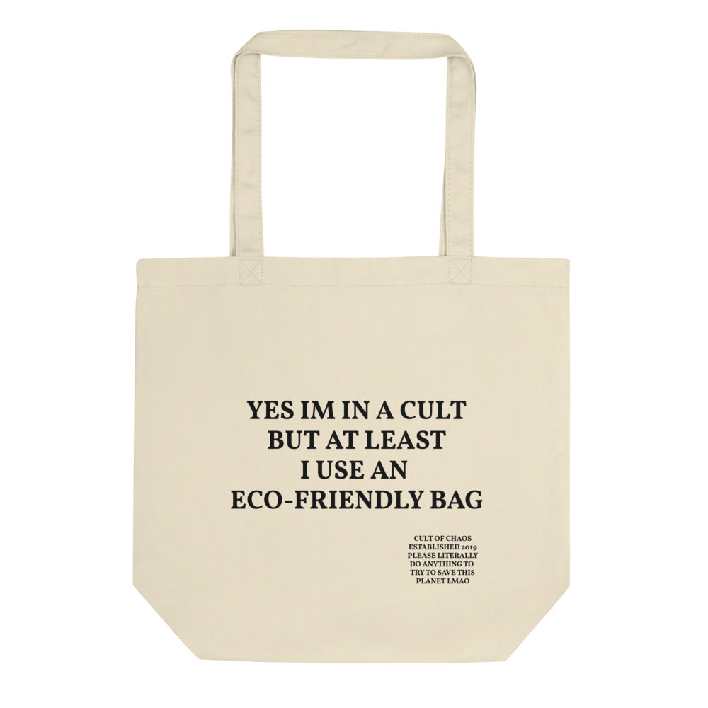 Yes I'm In A Cult Eco Tote Bag