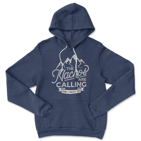 Nachos Calling - French Terry Hoodie