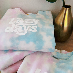 Lazy Days Tie Dye Sweatshirt