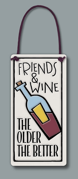 Friends & Wine: The older the better