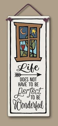 Life does not...