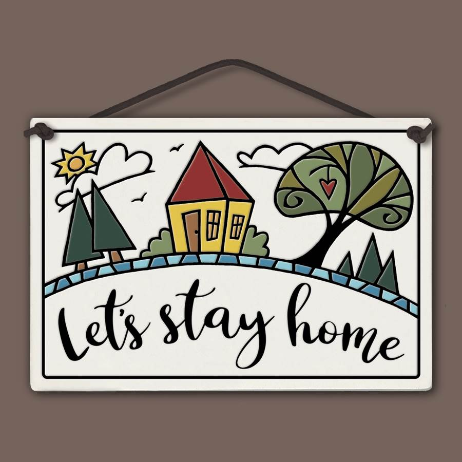 Let's Stay Home Wall Tile