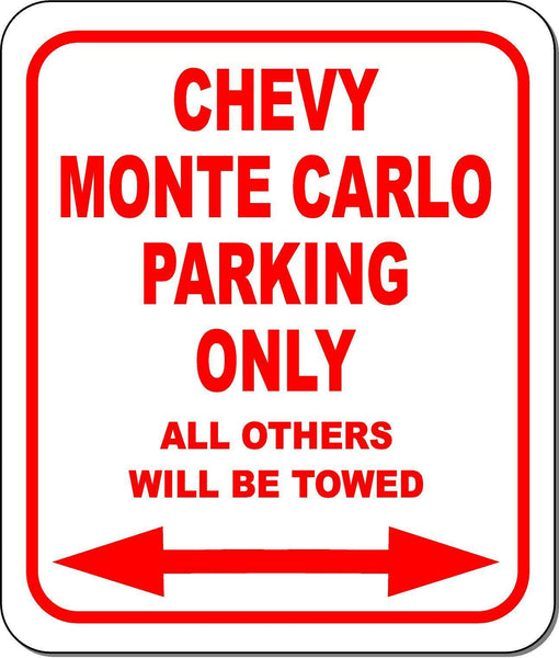 CHEVY MONTE CARLO  Parking Sign