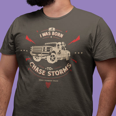 Born To Chase Storms - Texas Thunder Truck