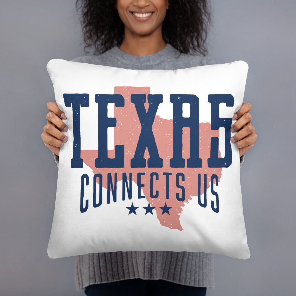Texas Connects Us Pillow