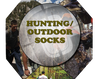 Hunting/Outdoor Socks
