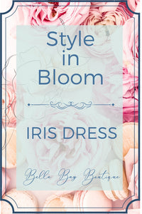 Style in Bloom - The Iris Dress