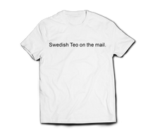 Load image into Gallery viewer, 'Swedish Teo' Printed Tee (Various Colours)