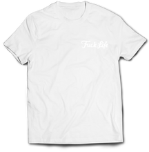 Load image into Gallery viewer, 'Fuck Life' Embroidered Tee (Various Colours)