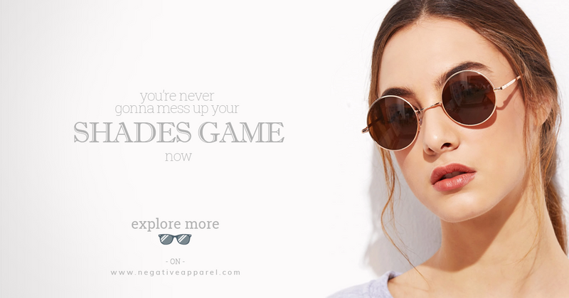 FIND WHAT IS FOR YOU: YOUR EXQUISITE SHADES AREN'T JUST A FASHION COMMODITY