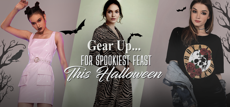 GEAR UP FOR SPOOKIEST FEAST THIS HALLOWEEN