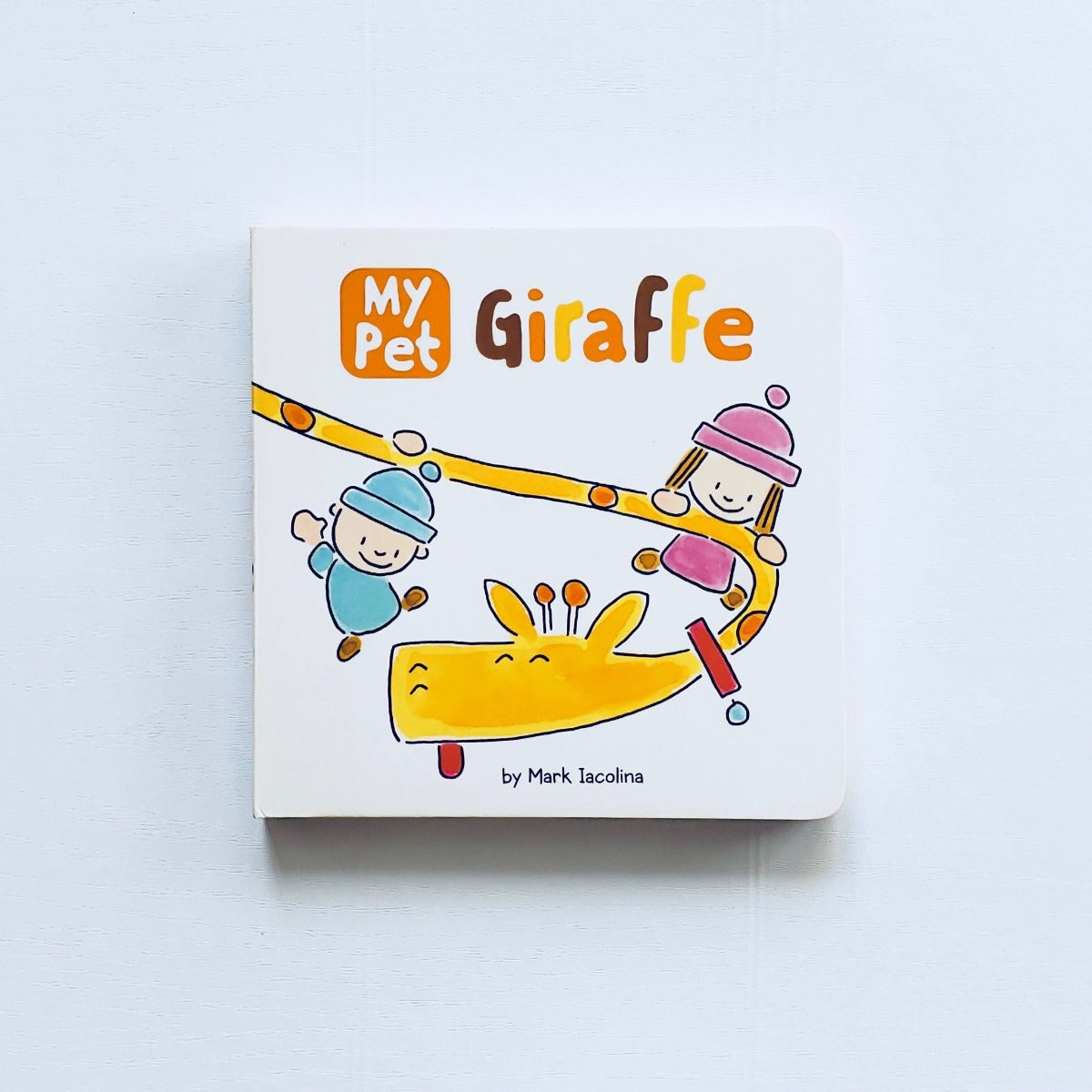 My Pet Giraffe front cover