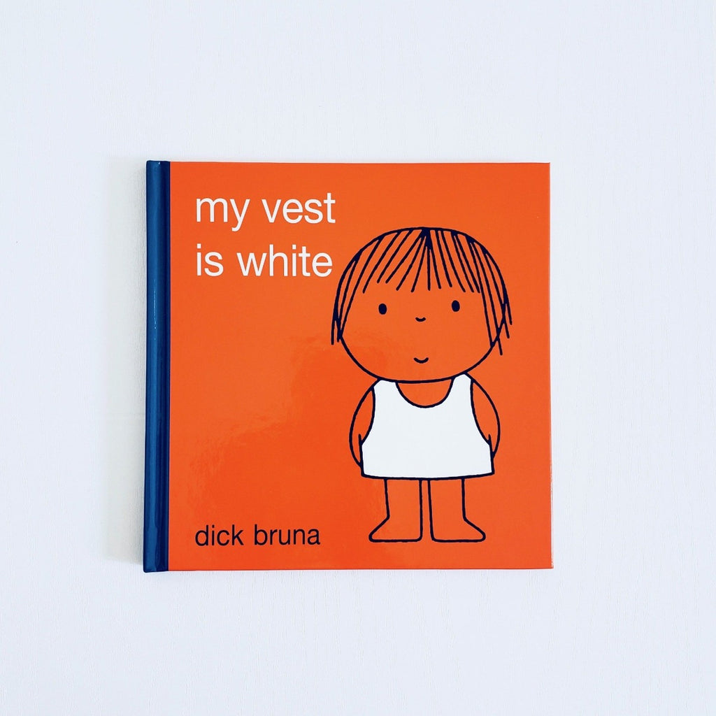 Dick Bruna My Vest is White front cover