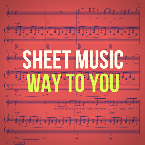'Way To You' Sheet Music