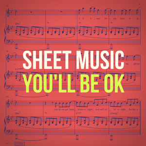 'You'll Be OK' Sheet Music