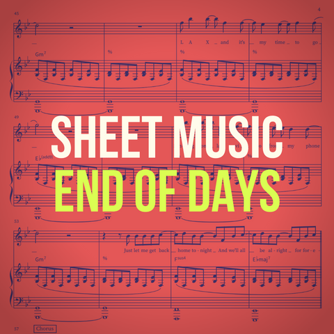 'End Of Days' Sheet Music