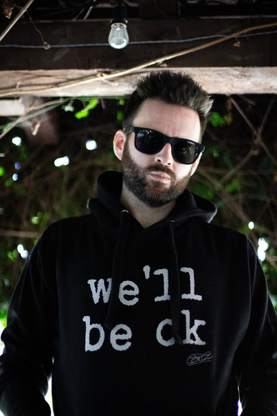 we'll be ok- limited edition unisex premium hoodie