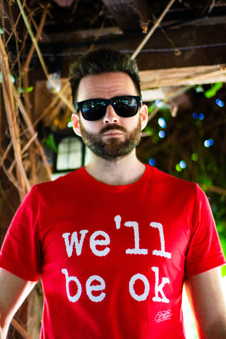we'll be ok - limited edition t-shirt red