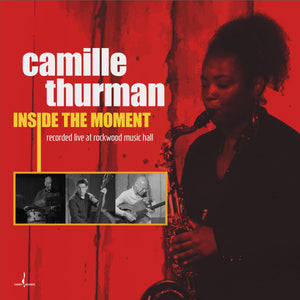 Inside the Moment (Camille Thurman) [WAV DOWNLOAD]