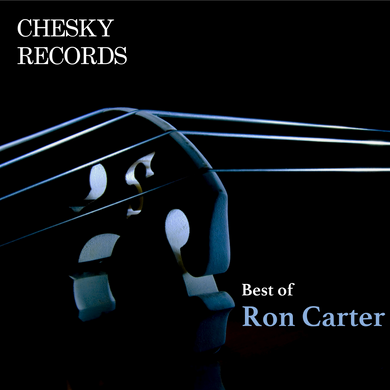Chesky Records' Best of Ron Carter (Ron Carter) [WAV DOWNLOAD]
