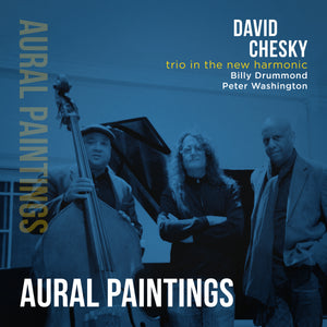 Trio in the New Harmonic: Aural Paintings (David Chesky) [WAV DOWNLOAD]