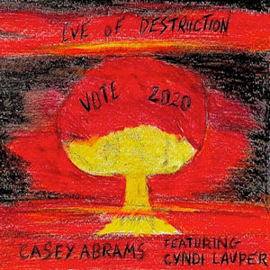 Eve of Destruction (Casey Abrams ft. Cyndi Lauper) [WAV DOWNLOAD]