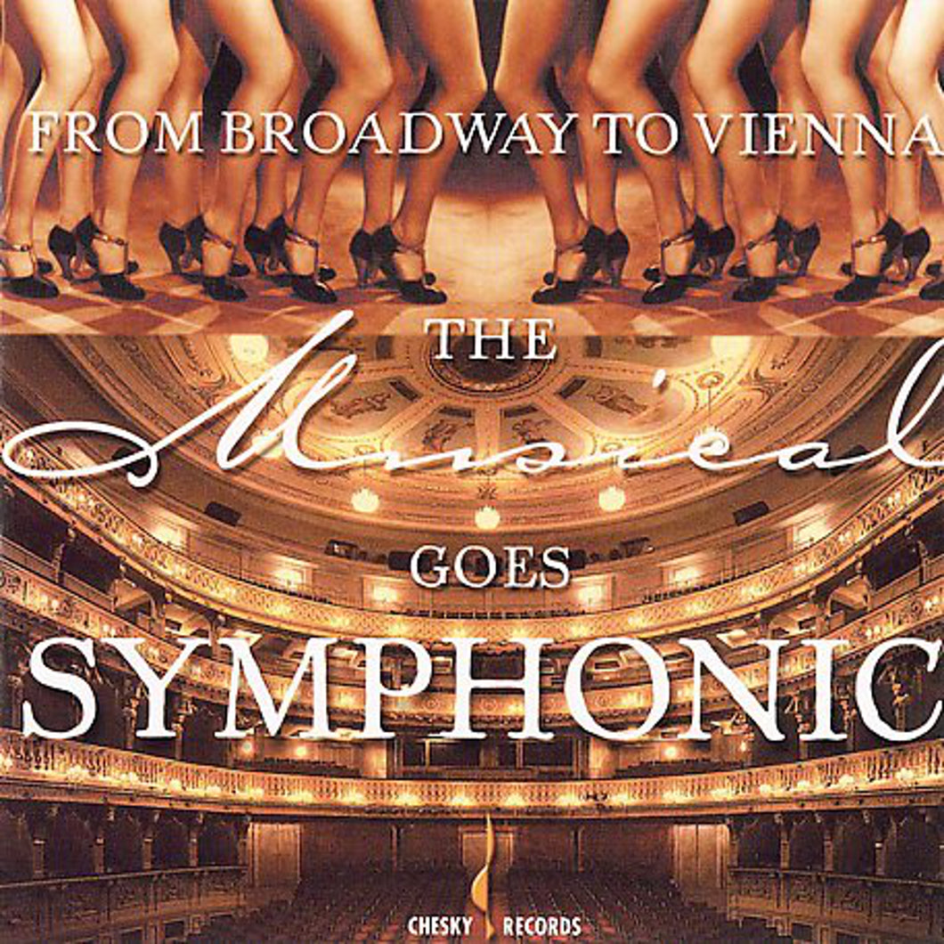 From Broadway to Vienna:The Musical Goes Symphonic (Caspar Richter) [WAV DOWNLOAD]