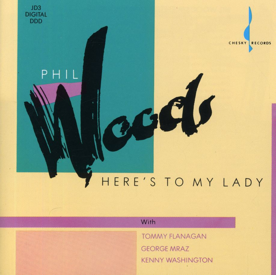 Here's To My Lady (Phil Woods) [WAV DOWNLOAD]