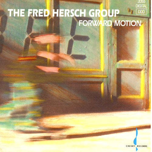 Forward Motion (The Fred Hersch Group) [WAV DOWNLOAD]