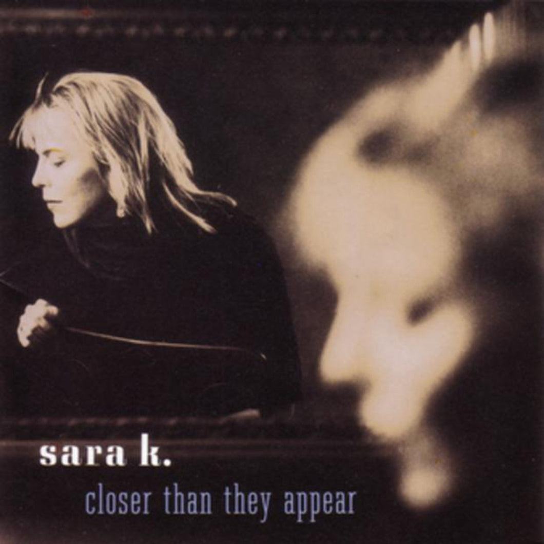 Closer Than They Appear (Sara K) [WAV DOWNLOAD]