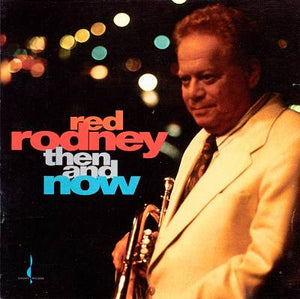 Then and Now (Red Rodney) [WAV DOWNLOAD]
