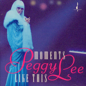 Moments Like This (Peggy Lee) [WAV DOWNLOAD]