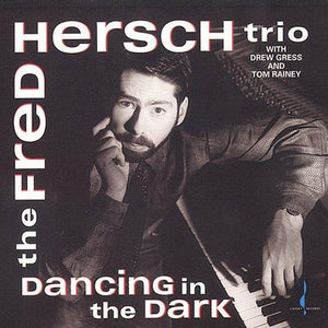 Dancing in the Dark (The Fred Hersch Trio) [WAV DOWNLOAD]