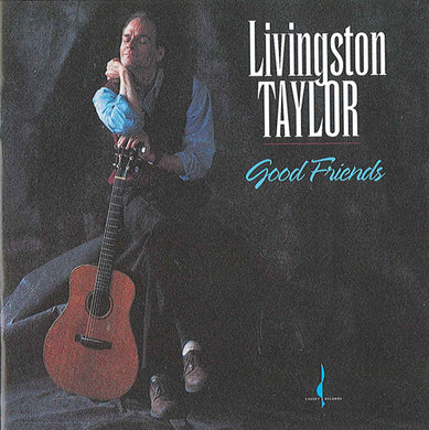 Good Friends (Livingston Taylor) [WAV DOWNLOAD]