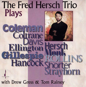 The Fred Hersch Trio Plays (The Fred Hersch Trio) [WAV DOWNLOAD]