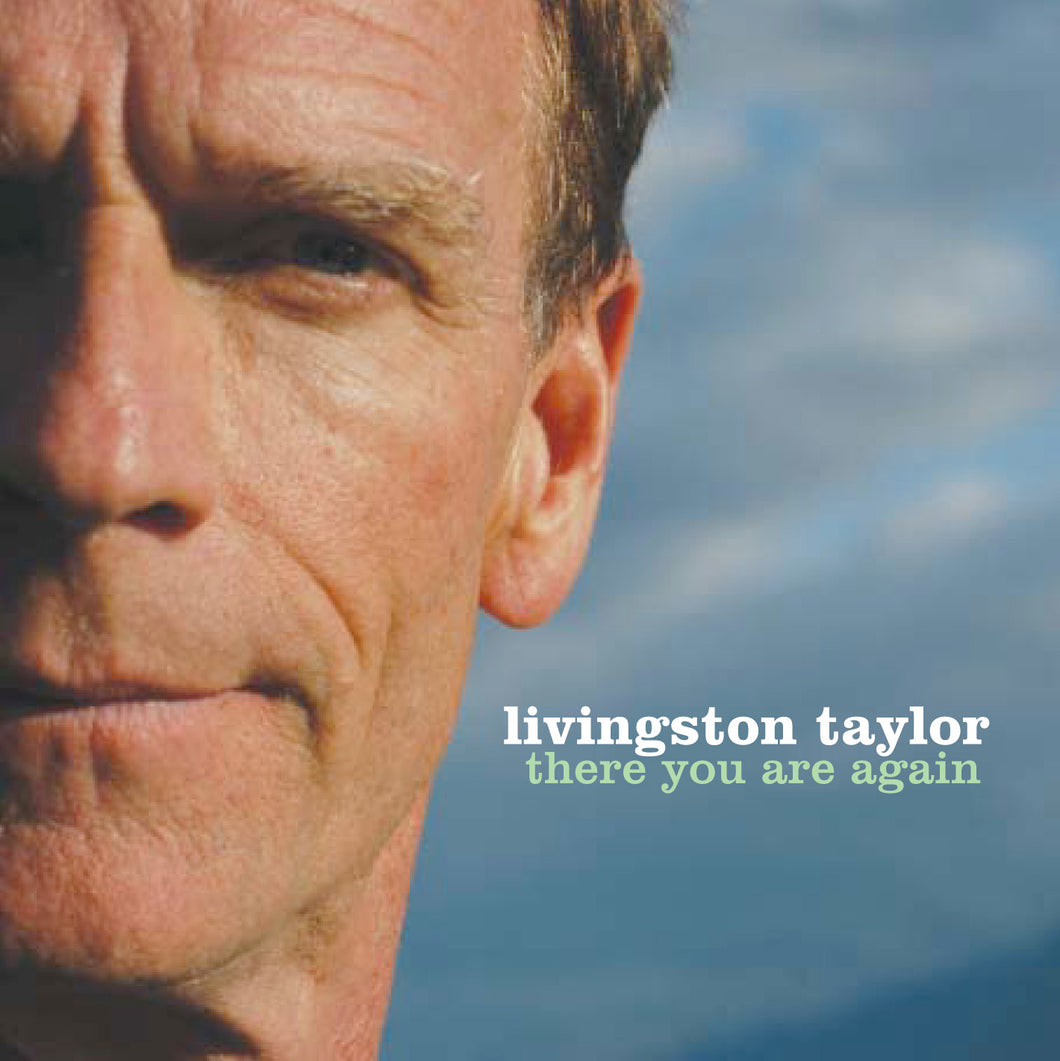 There You Are Again (Livingston Taylor) [WAV DOWNLOAD]