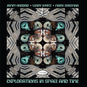 Explorations in Space and Time (Jamey Haddad, Lenny White and Mark Sherman) [WAV DOWNLOAD]