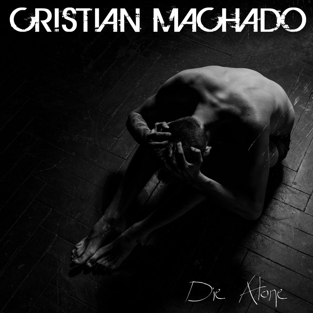 Die Alone (Cristian Machado)[WAV DOWNLOAD]