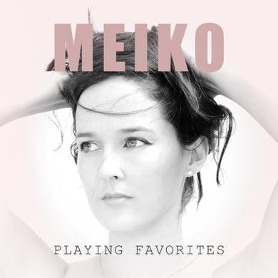 Playing Favorites (Meiko) [WAV DOWNLOAD]