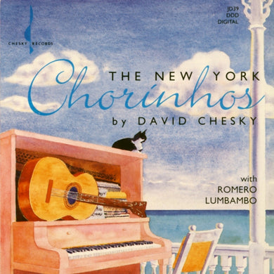 The New York Chorinhos (David Chesky) [WAV DOWNLOAD]