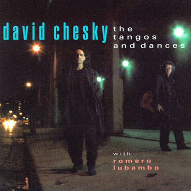 The Tangos and Dances (David Chesky) [WAV DOWNLOAD]