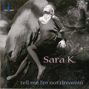 Tell Me I'm Not Dreamin' (Sara K) [WAV DOWNLOAD]