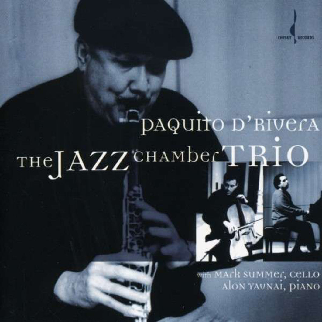 The Jazz Chamber Trio (Paquito D'Rivera) [WAV DOWNLOAD]